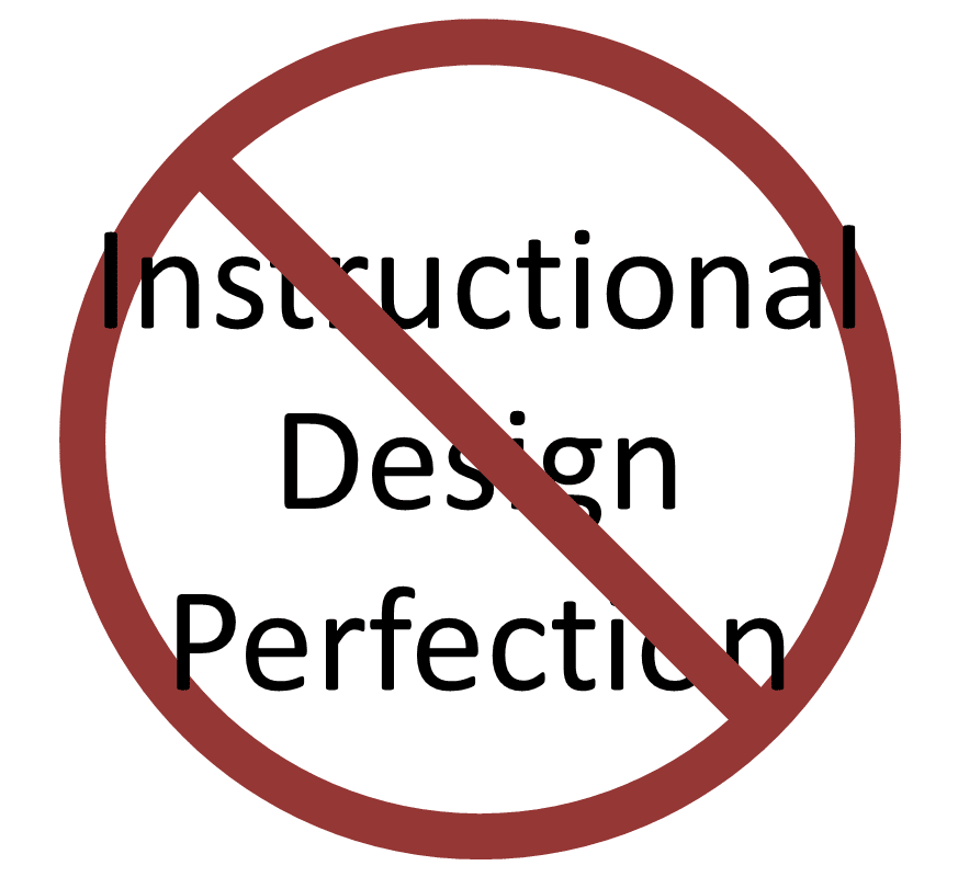 Image result for perfection in instructional design